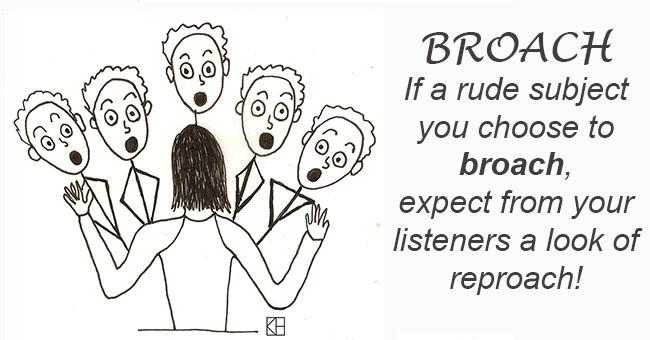 Broach – Word of the Week July 27,2016